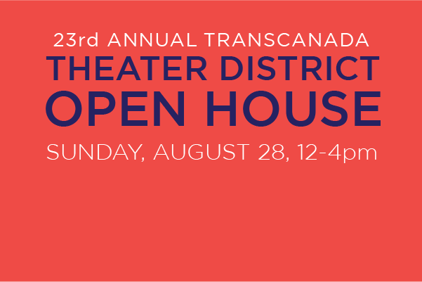 Theater District Open House